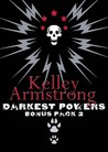 Darkest Powers Bonus Pack 2 by Kelley Armstrong
