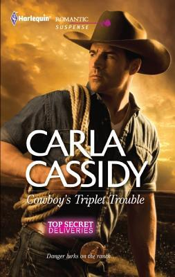 Cowboy's Triplet Trouble by Carla Cassidy