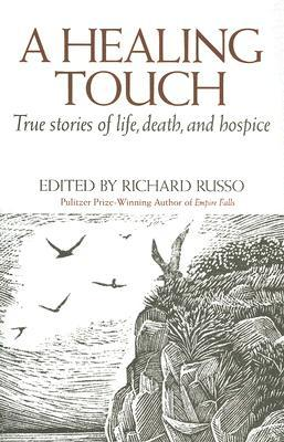 A Healing Touch by Richard Russo