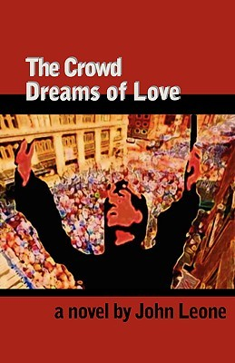 The Crowd Dreams of Love