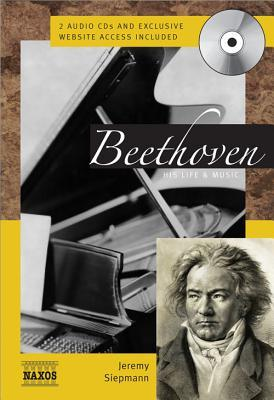 Beethoven: His Life & Music [With CD]