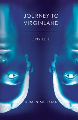 Journey to Virginland: Epistle 1