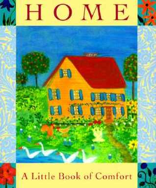 Home: A Little Book Of Comfort