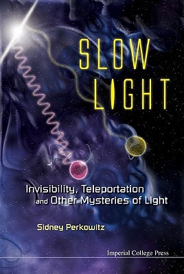Slow Light: Invisibility, Teleportation and Other Mysteries of Light
