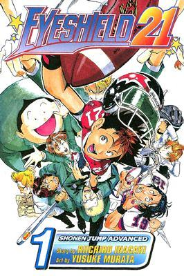 Eyeshield 21: The Boy With the Golden Legs, Vol. 1 (Eyeshield 21, #1)