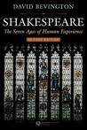 Shakespeare: The Seven Ages of Human Experience