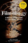 Filmology: A Movie-a-Day Guide to a Complete Film Education