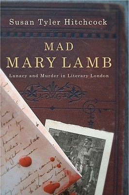 Mad Mary Lamb by Susan Tyler Hitchcock