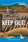 Keep Out! (Red Dune Adventures, #1)