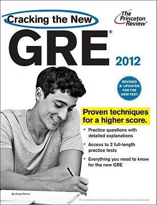 Cracking the New GRE, 2012 Edition by Princeton Review