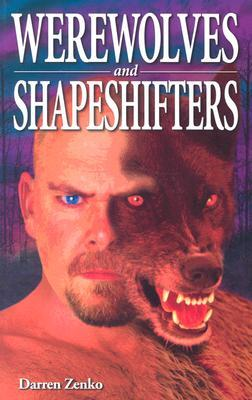 Werewolves And Shapeshifters (Ghost House Books)