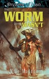 The Worm That Wasn't