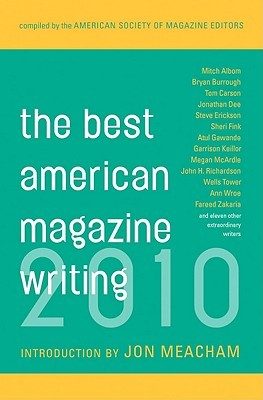 The Best American Magazine Writing 2010 by American Society of Magazin...