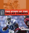 The Story of the Dallas Cowboys