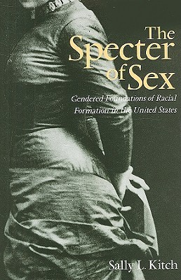 The Specter of Sex by Sally L. Kitch