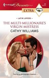 The Multi-Millionaire's Virgin Mistress (Latin Lovers) (Harlequin Presents Extra, #90)