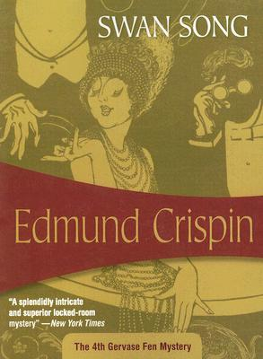 Swan Song by Edmund Crispin