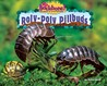 Roly-Poly Pillbugs by Molly Smith