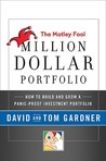 The Motley Fool Million Dollar Portfolio: The Complete Investment Strategy that Beats the Market
