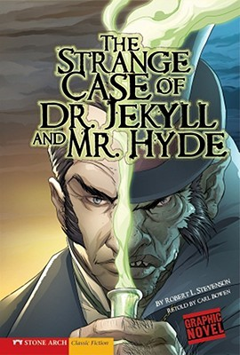 The Strange Case of Dr. Jekyll and Mr. Hyde by Carl Bowen