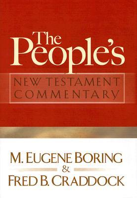 The People's New Testament Commentary by M. Eugene Boring