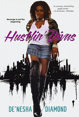 Hustlin' Divas by De'nesha Diamond