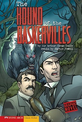 The Hound of the Baskervilles (Graphic Revolve by Martin Powell