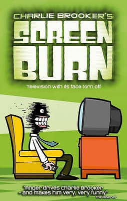 Screen Burn by Charlie Brooker