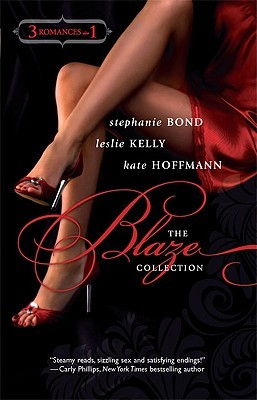 The Blaze Collection: Her Sexy Valentine\Play With Me\The Charmer