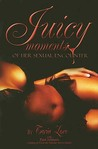 Juicy Moments of Her Sexual Encounters