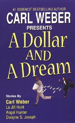 A Dollar And A Dream by Carl Weber