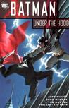 Batman: Under the Hood Vol. 1