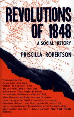 Revolutions of 1848 by Priscilla Smith Robertson