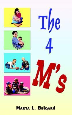 The Four M's