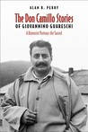 The Don Camillo Stories of Giovannino Guareschi: A Humorist Portrays the Sacred