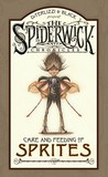 The Spiderwick Chronicles: Care and Feeding of Sprites (Spiderwick Chronicles)