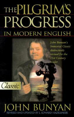 The Pilgrim's Progress in Modern English by John Bunyan