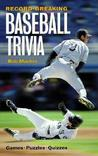 Record-Breaking Baseball Trivia