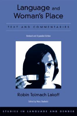 Language and Woman's Place by Robin Tolmach Lakoff