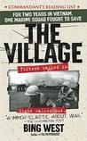The Village by Francis J. West Jr.