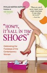 """Honey, It's All in the Shoes"": Celebrating the Footsteps of the Contemporary Woman"