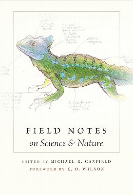 Field Notes on Science & Nature by Michael R. Canfield