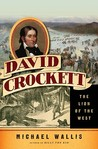 David Crockett by Michael Wallis