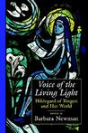 Voice of the Living Light: Hildegard of Bingen and Her World