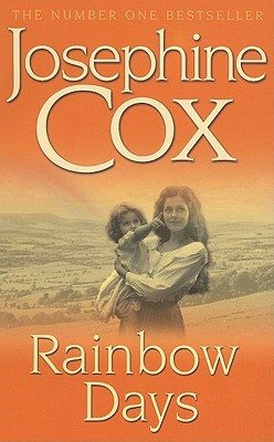 Rainbow Days by Josephine Cox