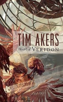 Heart of Veridon by Tim Akers