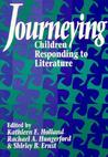 Journeying: Children Responding to Literature