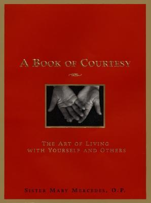 A Book of Courtesy by Mary Mercedes