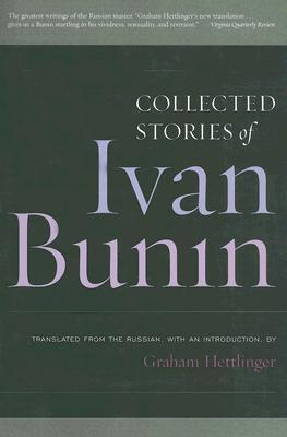 Collected Stories by Ivan A. Bunin