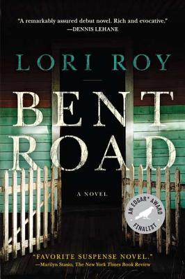 Bent Road by Lori Roy